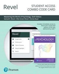 **FLEX SECTIONS ONLY** MASTERING THE WORLD OF PSYCHOLOGY (TEXTBOOK + MYLAB CODE) **TEXTBOOK SHIPS FROM PUBLISHER - FOLLOW INSTRUCTIONS ON CARD**