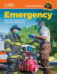 EMERGENCY CARE AND TRANSPORATION OF THE SICK AND INJURED (W/ESSENTIALS NAVIGATE ACCESS CODE)